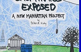 CHEMTRAILS AND THE NEW MANHATTAN PROJECT – PETER KIRBY