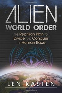 Alien-World-Order-The-Reptilian-Plan-to-Divide-and-Conquer-the-Human-Race-0