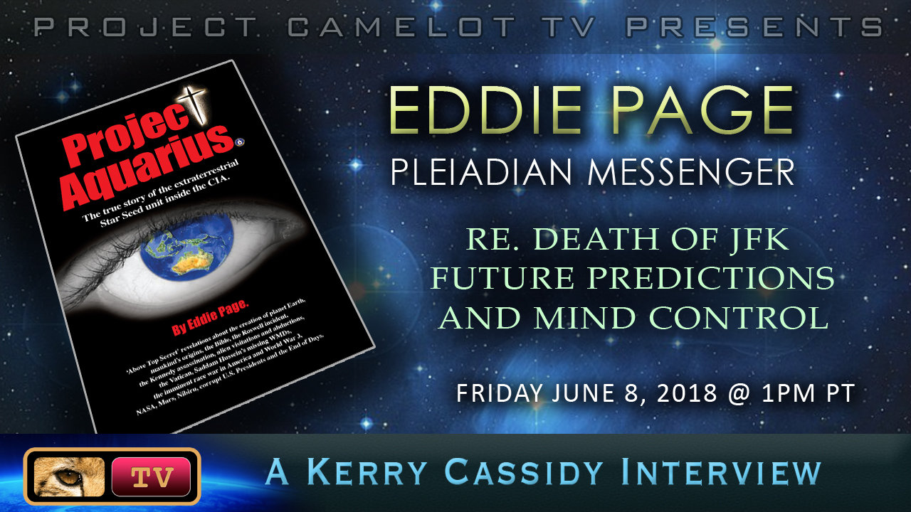 EDDIE PAGE: PLEIADIAN MESSENGER – INTERVIEW ONE | PROJECT CAMELOT PORTAL