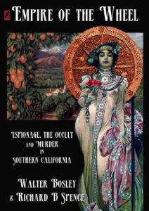 Empire-of-the-Wheel-Espionage-The-Occult-and-Murder-in-Southern-California-0