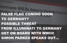 WWWIII FALSE FLAG INCITING GERMANY TO GET INVOLVED?