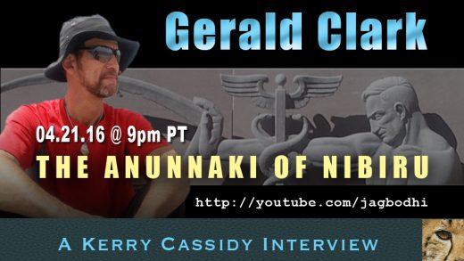 GERALD CLARK :  ANUNNAKI OF NIBIRU – AUTHOR / INVESTIGATOR