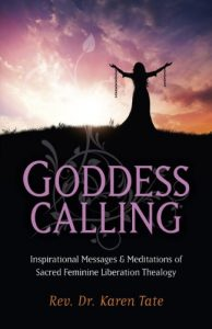 Goddess-Calling-Inspirational-Messages-Meditations-of-Sacred-Feminine-Liberation-Thealogy-0