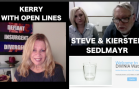 OPEN LINES WITH KERRY and DIVINIA WATER UPDATE