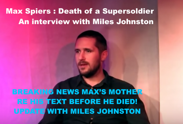 "BREAKING NEWS:  MAX SPIERS MOTHER SAYS MAX TEXTED HER JUST PRIOR TO DEATH:  ""INVESTIGATE!"""