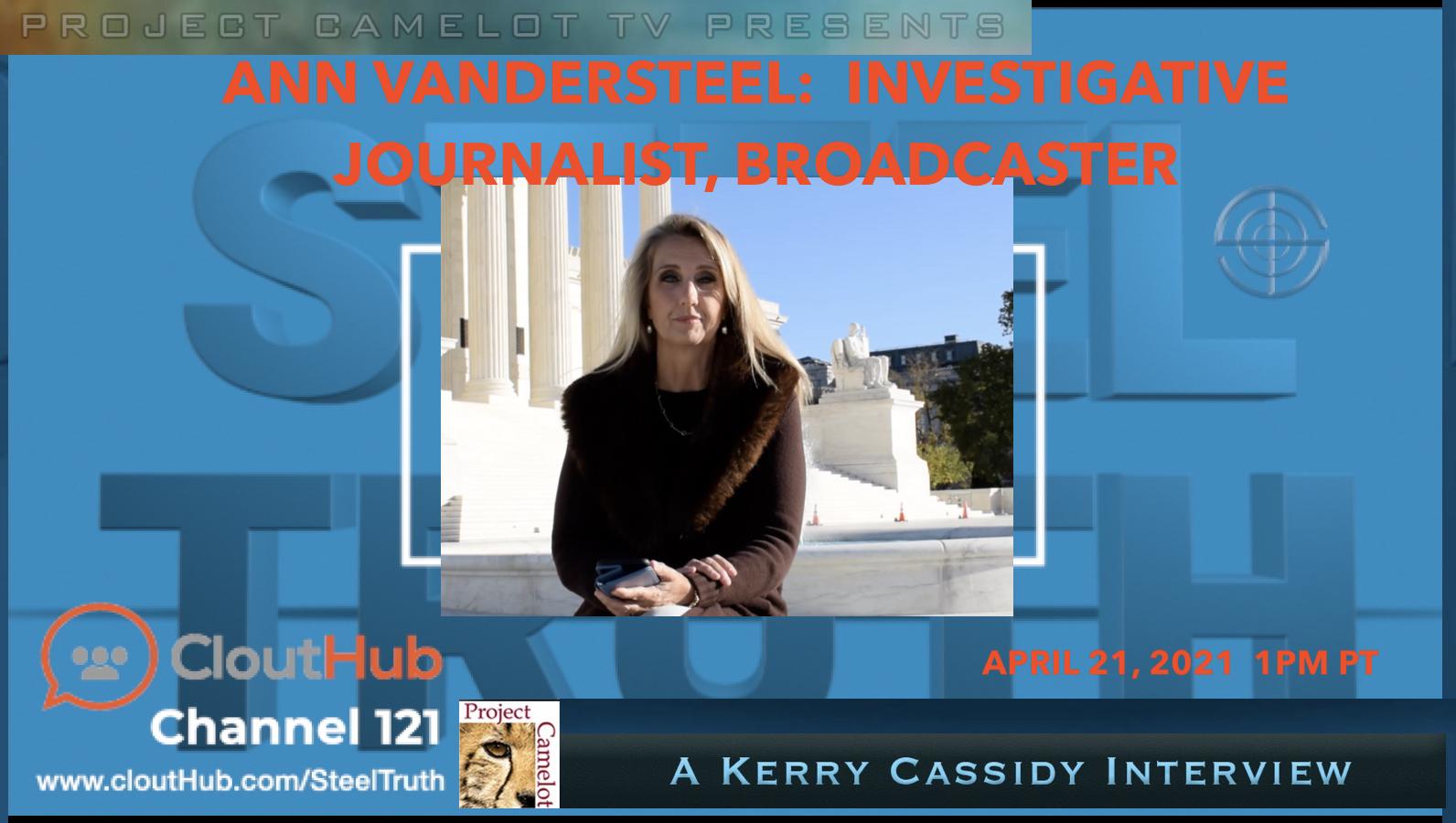 ANN VANDERSTEEL:  INVESTIGATIVE JOURNALIST – INTERVIEW