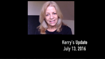 KERRY'S UPDATE JULY 13 2016