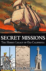 Secret-Missions-The-Hidden-Legacy-of-Old-California-0