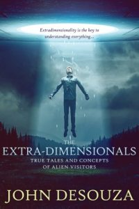 The-Extra-Dimensionals-True-Tales-and-Concepts-of-Alien-Visitors-0