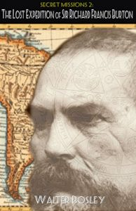The-Lost-Expedition-of-Sir-Richard-Francis-Burton-Secret-Missions-Book-2-0