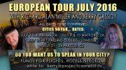 EUROPEAN TOUR  – RICHARD ALAN MILLER AND KERRY CASSIDY