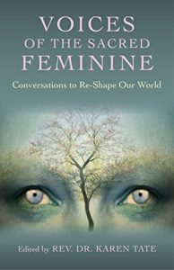 Voices-of-the-Sacred-Feminine-Conversations-to-Re-Shape-Our-World-0