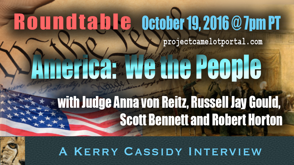 Roundtable Discussion Tonight: Kerry Cassidy, Ann von Reitz, Robert Horton, Russell Jay Gould, Scott Bennett WeThePeople@2-copy