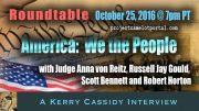 NOW ON TUESDAY OCT 25TH:  ROUNDTABLE:  Anna von Reitz  and Robert Horton  :  We The People