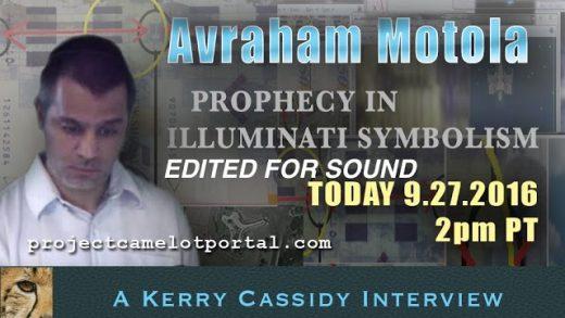 AVRAHAM  MOTOLA – PROPHECY IN ILLUMINATI SYMBOLISM -EDITED FOR SOUND