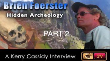 BRIEN FOERSTER – HIDDEN ARCHEOLOGY – PART 2