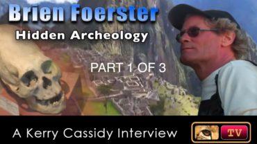 BRIEN FOERSTER – HIDDEN ARCHEOLOGY –  PART 3