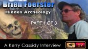 BRIEN FOERSTER –  HIDDEN ARCHEOLOGY – PART ONE