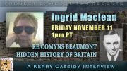 COMYNS BEAUMONT – BRITAINS HIDDEN HISTORY – INTERVIEW WITH INGRID MACLEAN