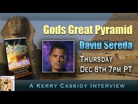 DAVID SEREDA – GODS GREAT PYRAMID – INTERVIEW THURSDAY NIGHT