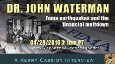 Doc Waterman – re FEMA, EQs and Financial Meltdown