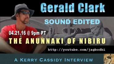 GERALD CLARK ANUNNAKI OF NIBIRU — SOUND EDITED