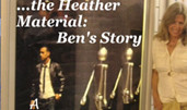 HEATHER MATERIAL | BEN'S STORY