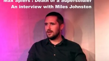MAX SPIERS SUPERSOLDIER – MURDERED?