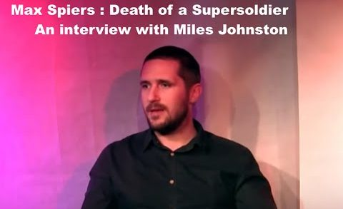 INTERVIEW WITH MILES JOHNSTON RE DEATH OF MAX SPIERS, SUPERSOLDIER