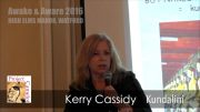KERRY CASSIDY – AWAKE & AWARE HIGH ELMS – KUNDALINI SHORT PRESENTATION