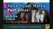 KERRY INTERVIEWS JULIA SVADI HATRA RE PAST LIVES, AMELIA EARHART
