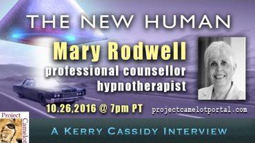 MARY RODWELL :  THE NEW HUMAN – Hypnotherapist, Regressionist