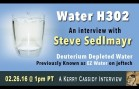 AN INTERVIEW WITH STEVE SEDLMAYR – WATER H302