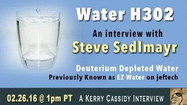 FRIDAY 1PM PT – AN INTERVIEW WITH STEVE SEDLMAYR – WATER H302