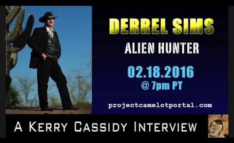 PROJECT CAMELOT:  DERREL SIMS – ALIEN HUNTER