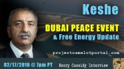 PROJECT CAMELOT:  KESHE –  DUBAI PEACE EVENT & FREE ENERGY UPDATE