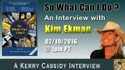 KIM EKMAN – RE BOOK –  SO WHAT CAN I DO?