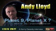 PLANET 9 / PLANET X?  INTERVIEW WITH ANDY LLOYD