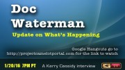 AN INTERVIEW WITH DOC WATERMAN RE WHAT'S HAPPENING NOW