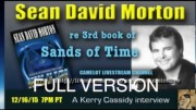 KERRY INTERVIEWS SEAN DAVID MORTON  – FULL VERSION