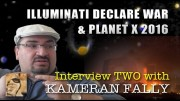 PROJECT CAMELOT:  ILLUMINATI DECLARE WAR  ; PLANET X 2016 – KAMERAN INTERVIEW TWO