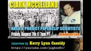 PROJECT CAMELOT:  CLARK MCCLELLAND AND PROJECT PAPERCLIP SCIENTISTS
