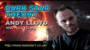 PROJECT CAMELOT:  ANDY LLOYD : DARKSTAR THEORY