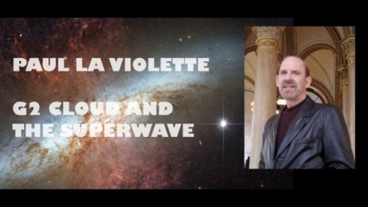 PROJECT CAMELOT:  PAUL LAVIOLETTE G2CLOUD SUPERWAVE?