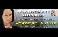 PROJECT CAMELOT: INTERVIEW WITH KAREN HUDES – WORLD BANK WHISTLEBLOWER