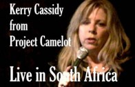 PROJECT CAMELOT:  KERRY CASSIDY : LIVE IN SOUTH AFRICA