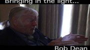 Bob Dean: Bringing in the Light – Project Camelot