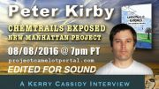 PETER KIRBY :  CHEMTRAILS NEW MANHATTAN PROJECT – EDITED FOR SOUND