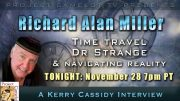 RICHARD ALAN MILLER :  TIME TRAVEL, DR. STRANGE AND MORE
