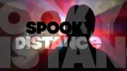 SPOOKY DISTANCE IN ACTION  – FILMED BY KERRY LYNN CASSIDY